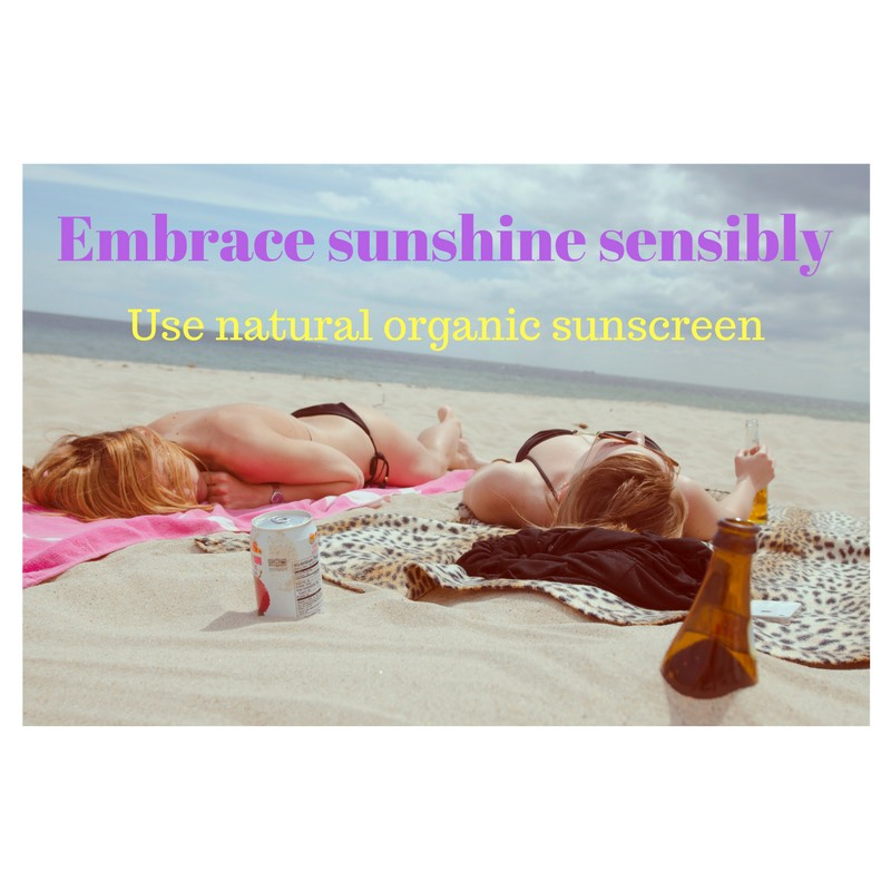 Embrace sunshine sensibly