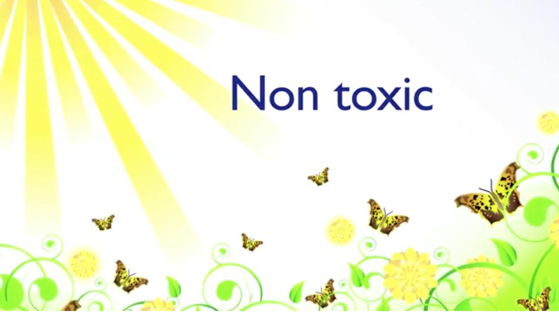 Non toxic environment
